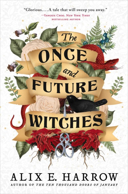 The Once and Future Witches by Alix E. Harrow | Hachette Book Group