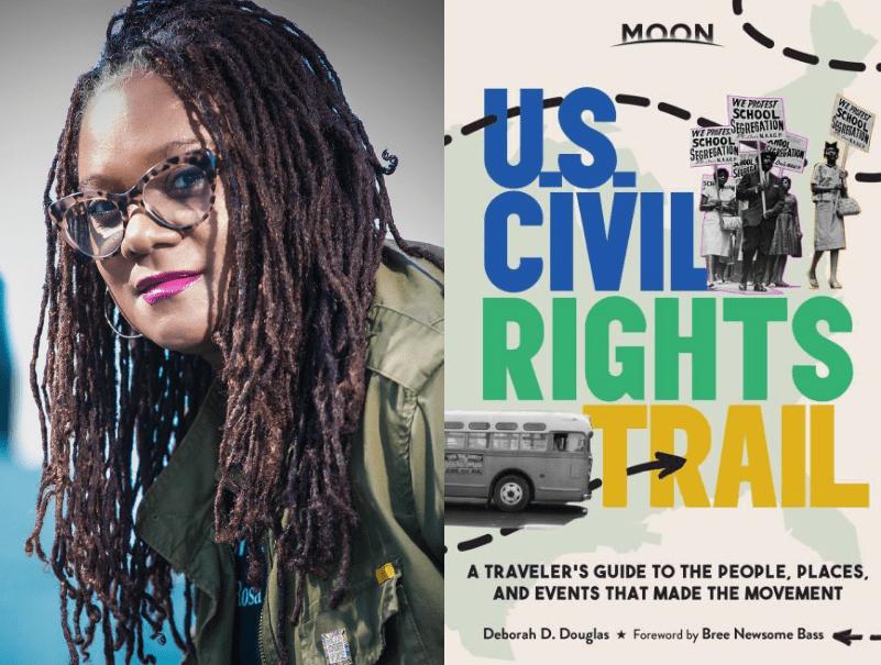 U.S. Civil Rights Trail by Deborah D. Douglas